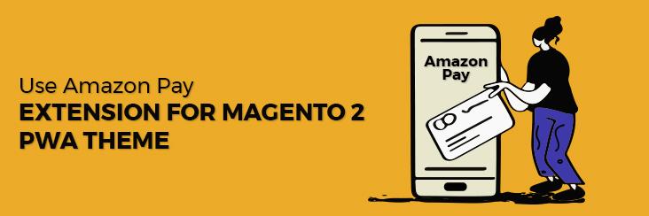 Amazon Pay Extension for Magento 2 PWA theme