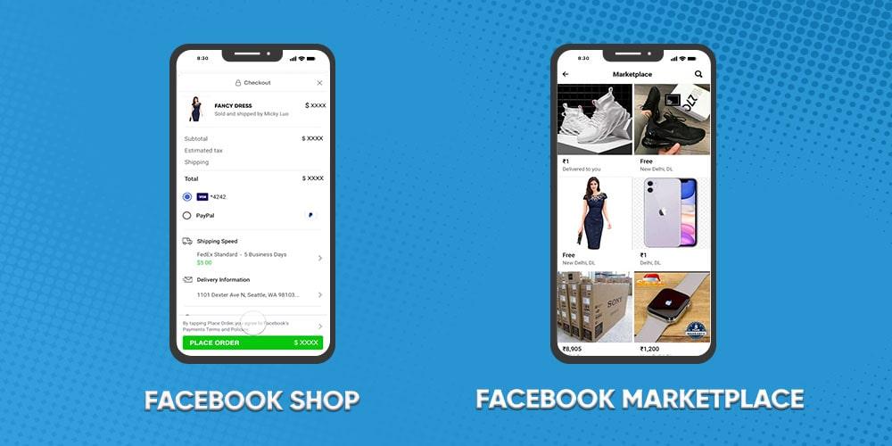 Facebook Shops and Facebook Marketplace