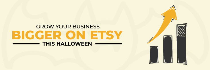 The easiest way to grow your business bigger on Etsy this Halloween