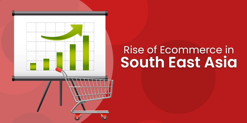 rise of ecommerce in southeast asia