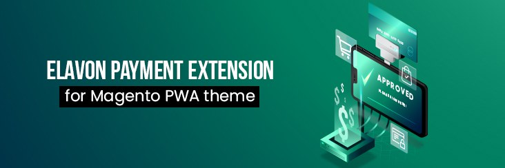 elavon payment extension for Magento PWA