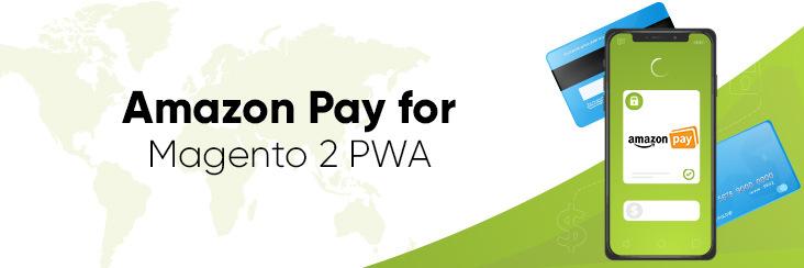 Amazon pay extension for Magento 2 PWA