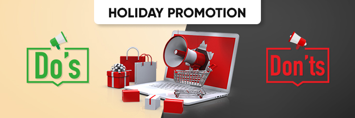 Holiday Promotion: The Do's and Don'ts of Holiday Season