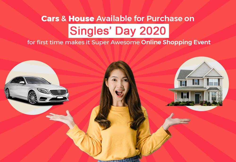 This Singles' Day Buy Cars and House