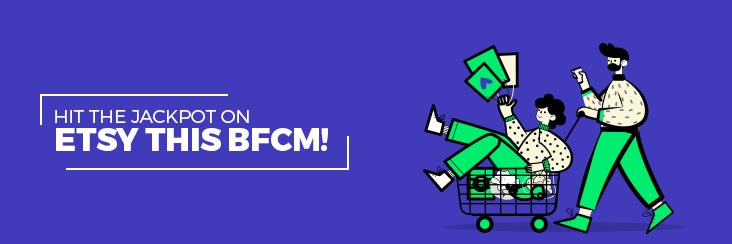 How to hit the jackpot this BFCM: 6 point Etsy checklist!