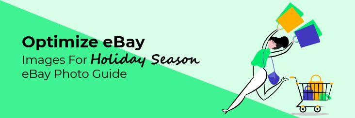 optimize-ebay-images-for-holiday-season-ebay-photo-guide