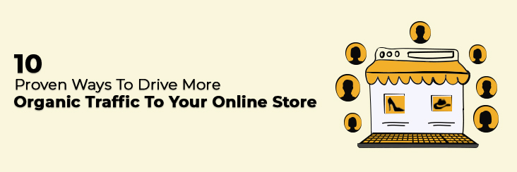organic traffic to online store