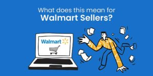 How Walmart sellers can improve their sales