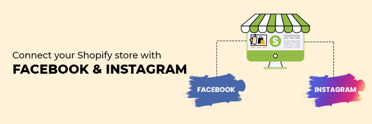 Connect Shopify to Facebook and Instagram