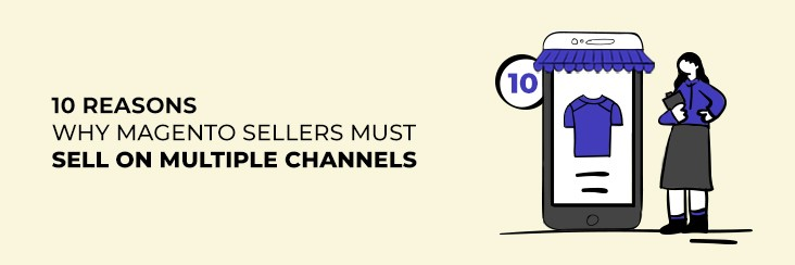 10reasonstosellon multiplechannels