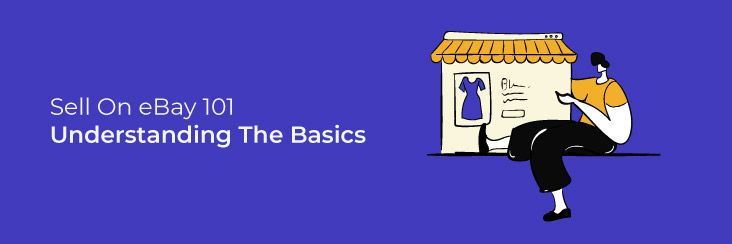 Sell-On-eBay-101--Understanding-The-Basics-compressed