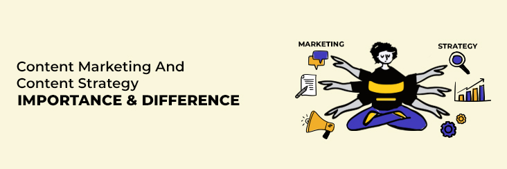 content strategy and content marketing difference and importance