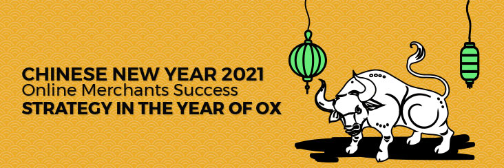 Chinese-New-Year-2021---Online-Merchants-Success-Strategy-in-the-Year-of-Ox