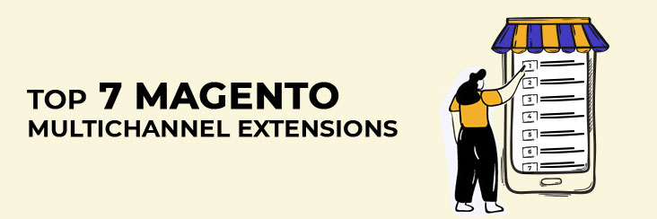 7 Best Magento Marketplace Extensions to sell multichannel