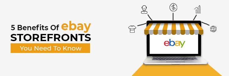 5 Benefits Of eBay Storefronts You Need To Know-Banner1.2