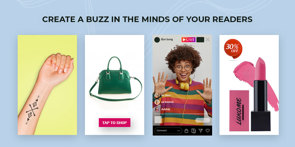Create buzz in readers mind