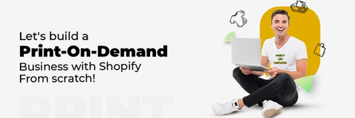 print on demand business with Shopify