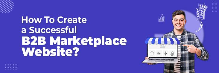 create b2b marketplace