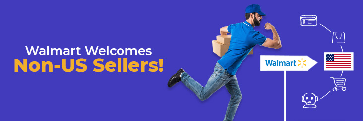 Walmart Welcomes Non-US Sellers