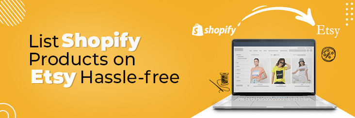 sell shopify items on etsy