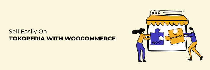 Sell easily on Tokopedia with WooCommerce