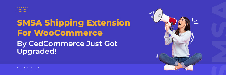 SMSA Shipping Extension for WooCOmmerce by CedCommerce.
