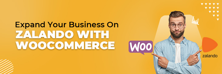 expand your business on Zalando with WooCommerce