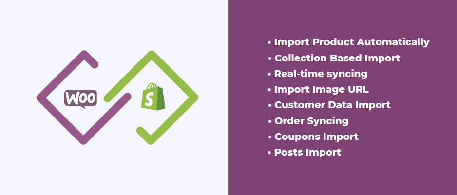 Features of Shopify to WooCommerce connector