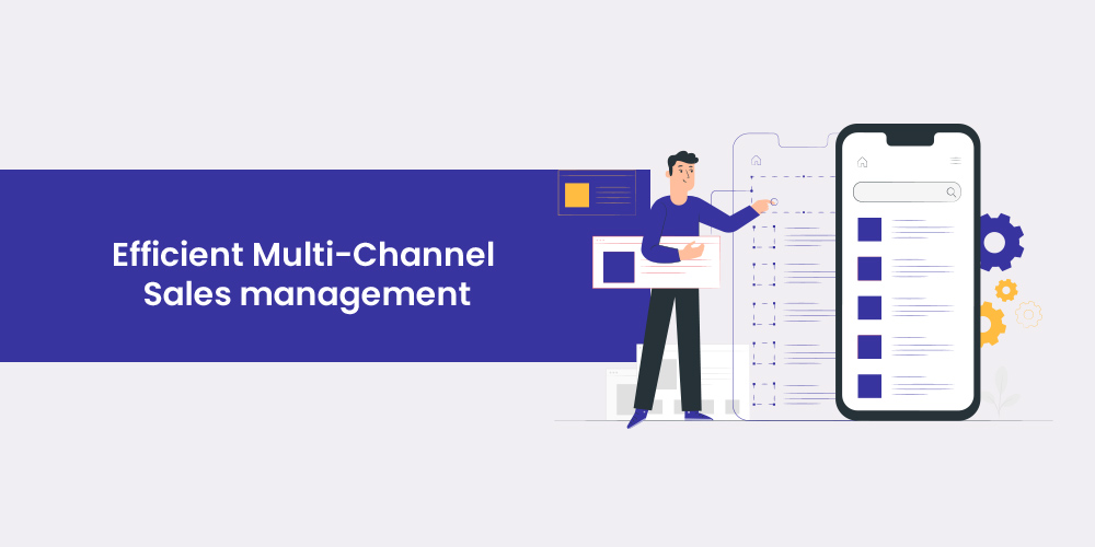 multichannel sales management