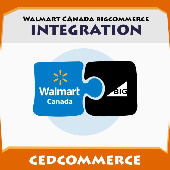 Walmart Canada Bigcommerce Integration