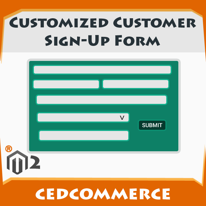 Customized Customer Sign-Up Form [M2]