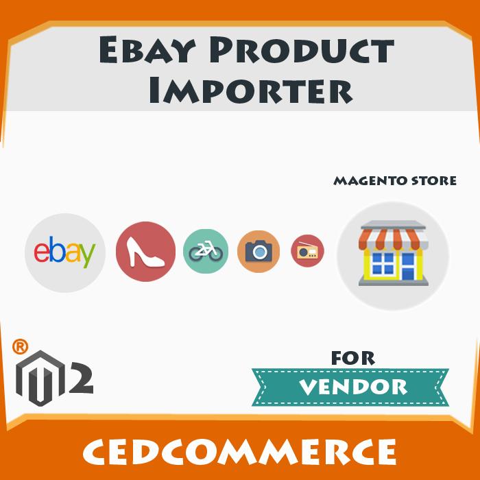Vendor Ebay Product Importer Addon [M2]