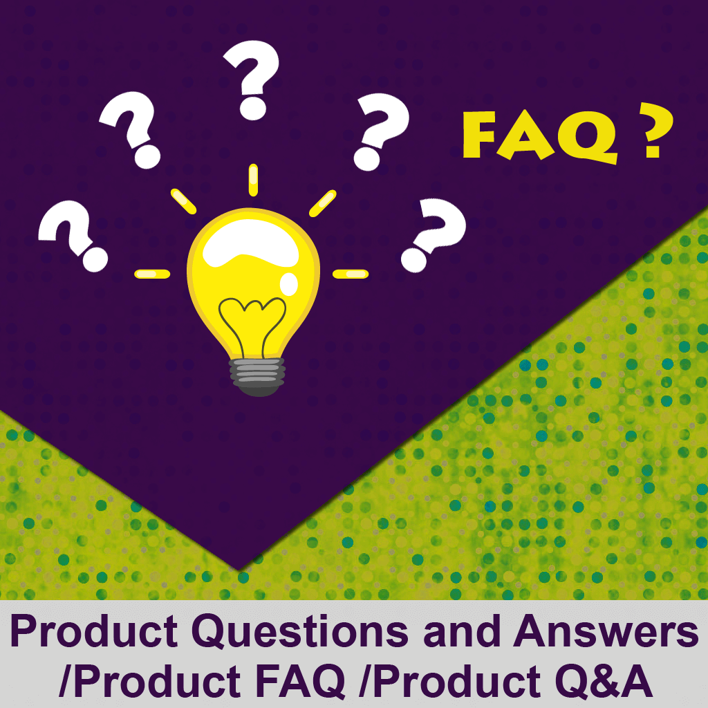 Product Q&A/Product Questions and Answers/Product FAQ