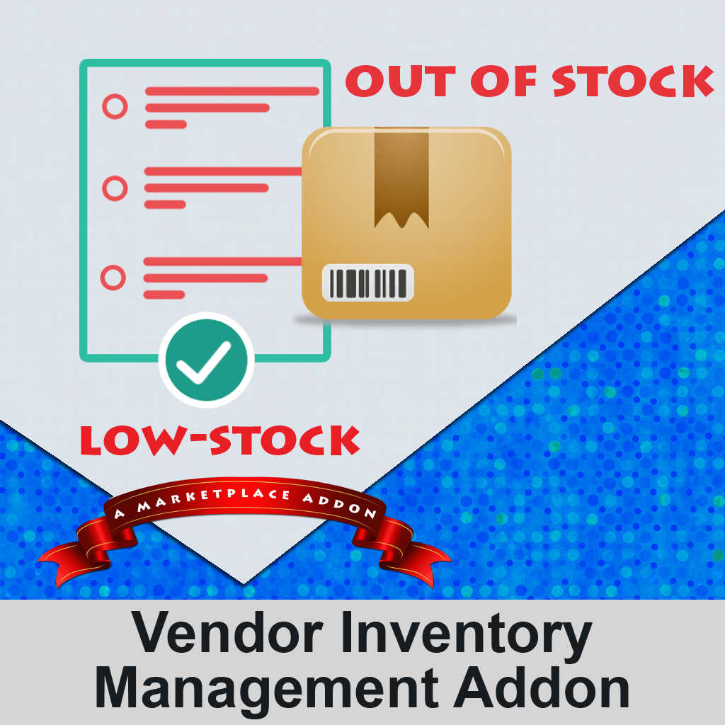 Vendor Inventory Management Addon