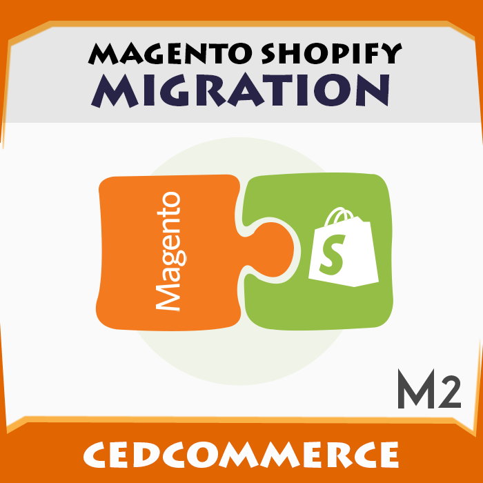 Magento 2 To Shopify Migration