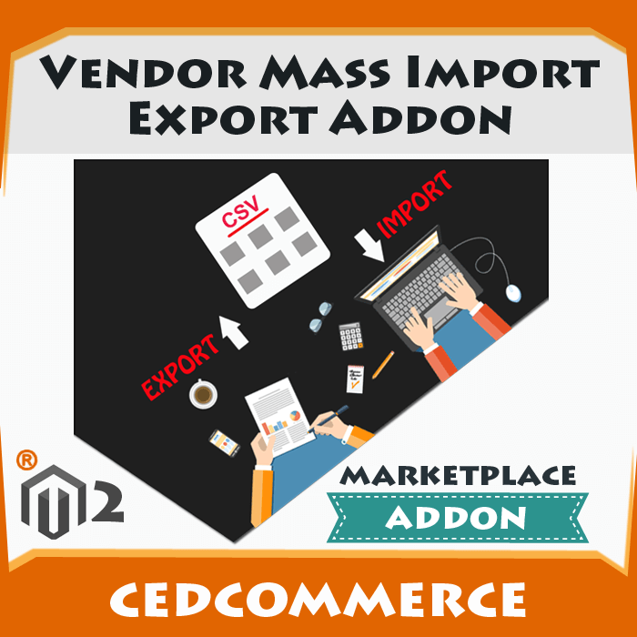 Vendor Mass Import Export Addon [M2]