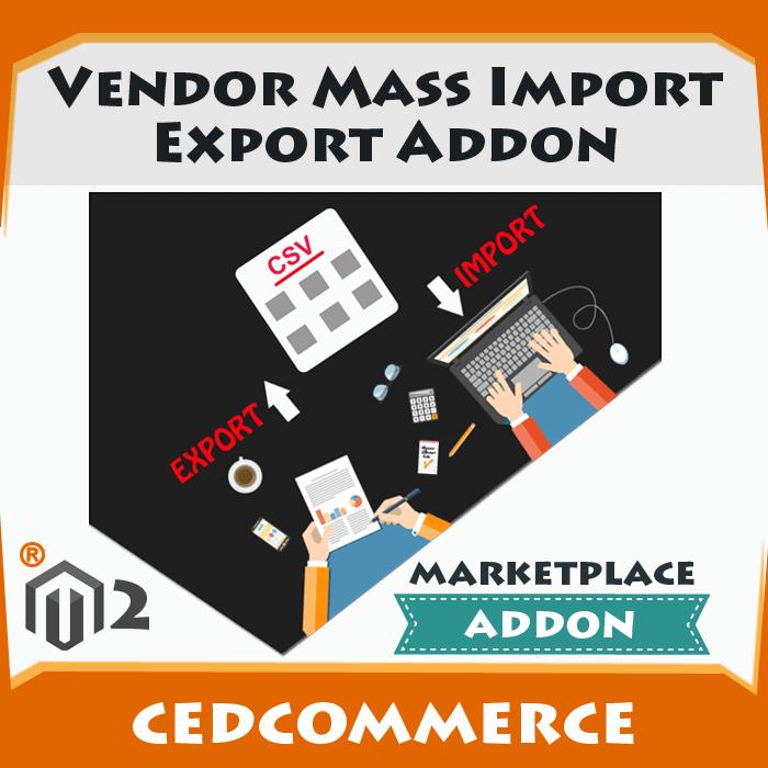 Vendor Mass Import Export Addon [M2]