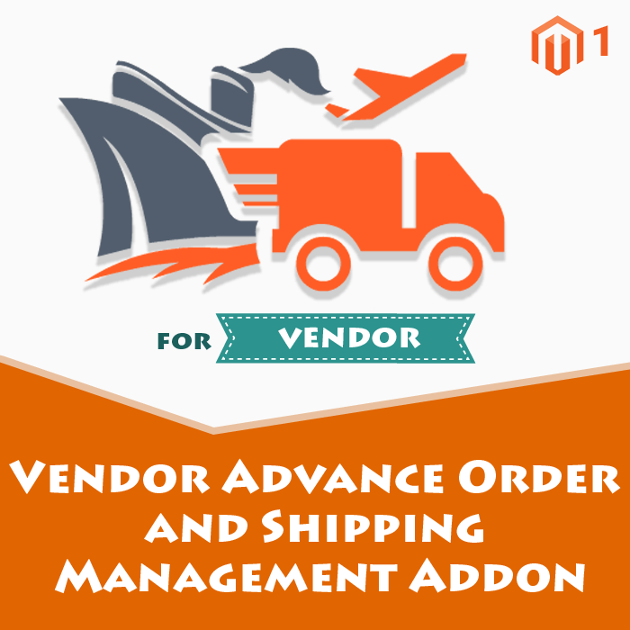 Vendor Advance Order and Shipping Management Addon