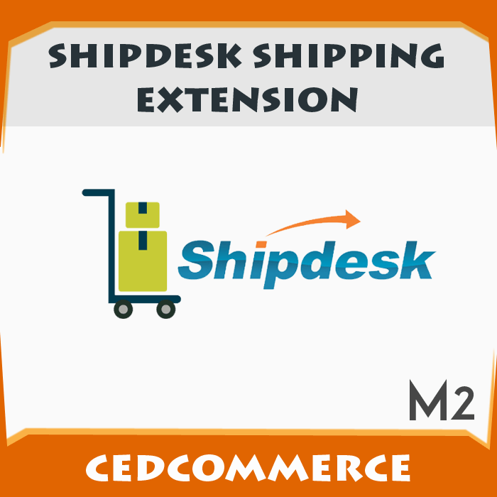 Shipdesk Shipping Extension [M2]