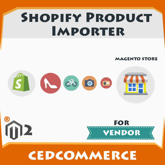 Shopify Product Importer Addon [M2]