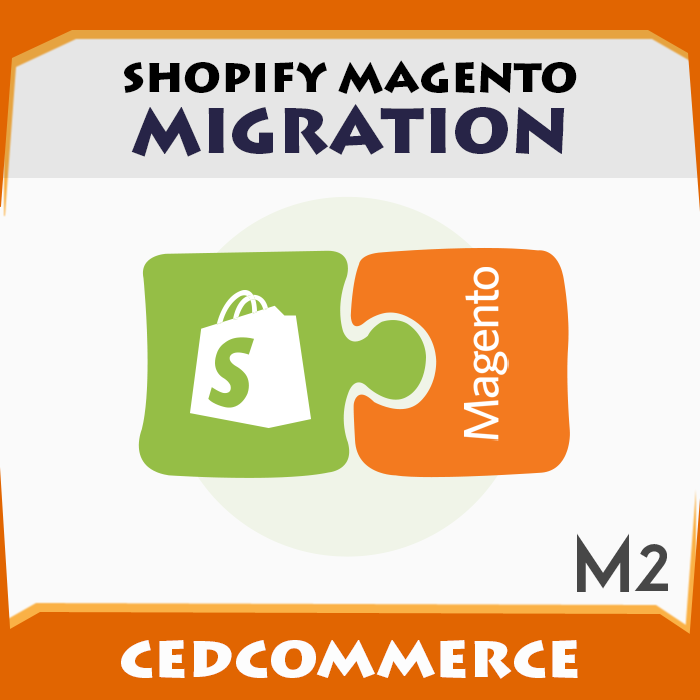 Shopify To Magento 2 Migration