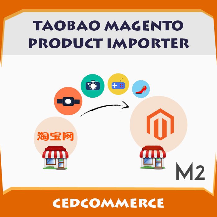 TaoBao to Magento2 Product Importer
