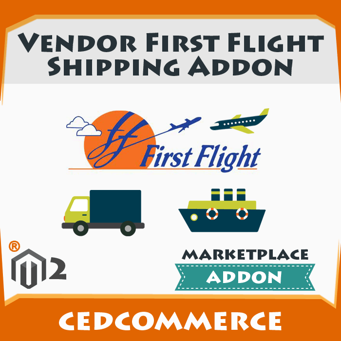 Vendor First Flight Shipping Addon [M2]