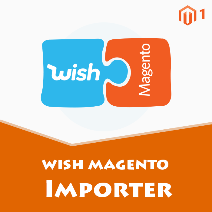 Wish to Magento Product Importer [M1]