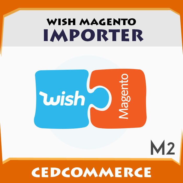 Wish to Magento 2 Product Importer [M2]