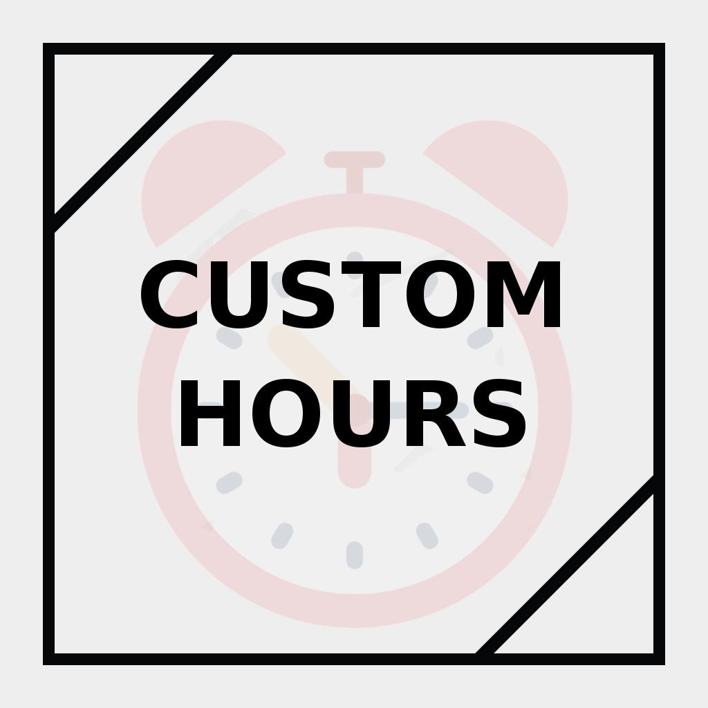 Custom Hours